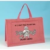 JB82 Knitting Bag IF I CANT TAKE MY KNITTING Bright Pink