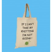 SB3 Small Knitting Shopper Bag-IF I CANT TAKE MY KNITTING
