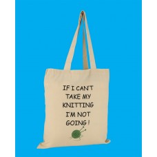 SB7 Large Knitting Shopper Bag-IF I CANT TAKE MY KNITTING