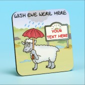 5212 Personalised Coaster WISH EWE WERE HERE . . . . . . . . . .
