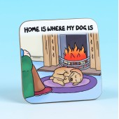 5271 Coaster-HOME IS WHERE MY DOG IS