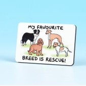 6175 Fridge Magnet-MY FAVOURITE BREED IS RESCUE