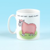 5142 Mug-EWES NOT FAT, EWES FLUFFY
