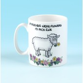 5144 Mug-IF FRIENDS WERE FLOWERS I'D PICK EWE