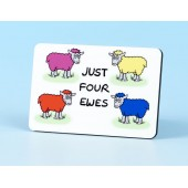6112 Fridge Magnet-JUST FOUR EWES