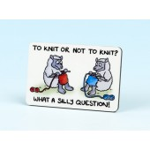 6137 Fridge Magnet-TO KNIT OR NOT TO KNIT