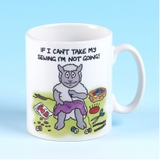 5140 Mug-IF I CANT TAKE MY SEWING, IM NOT GOING
